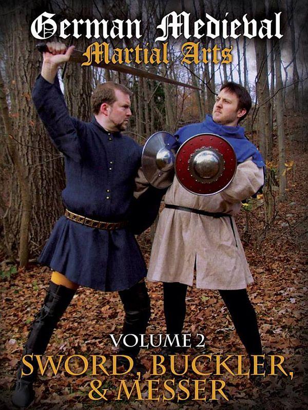 DVD - German Medieval Martial Arts 2 : Sword, Buckler, and